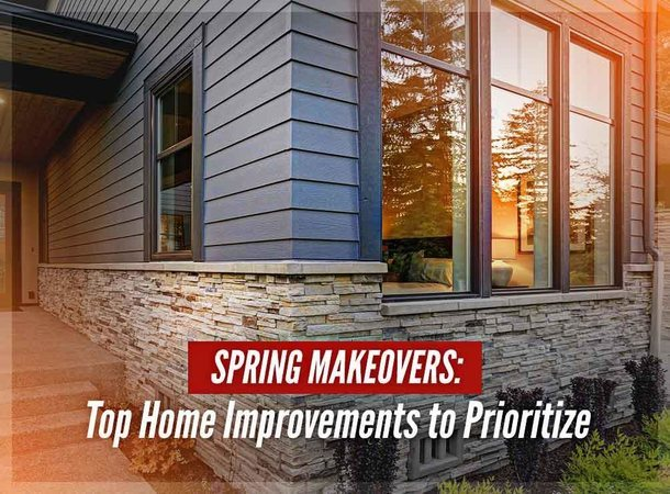 Spring Makeovers: Top Home Improvements to Prioritize