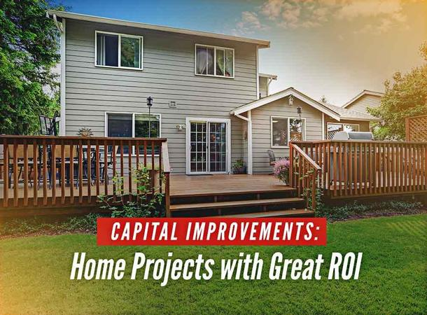 Capital Improvements: Home Projects with Great ROI